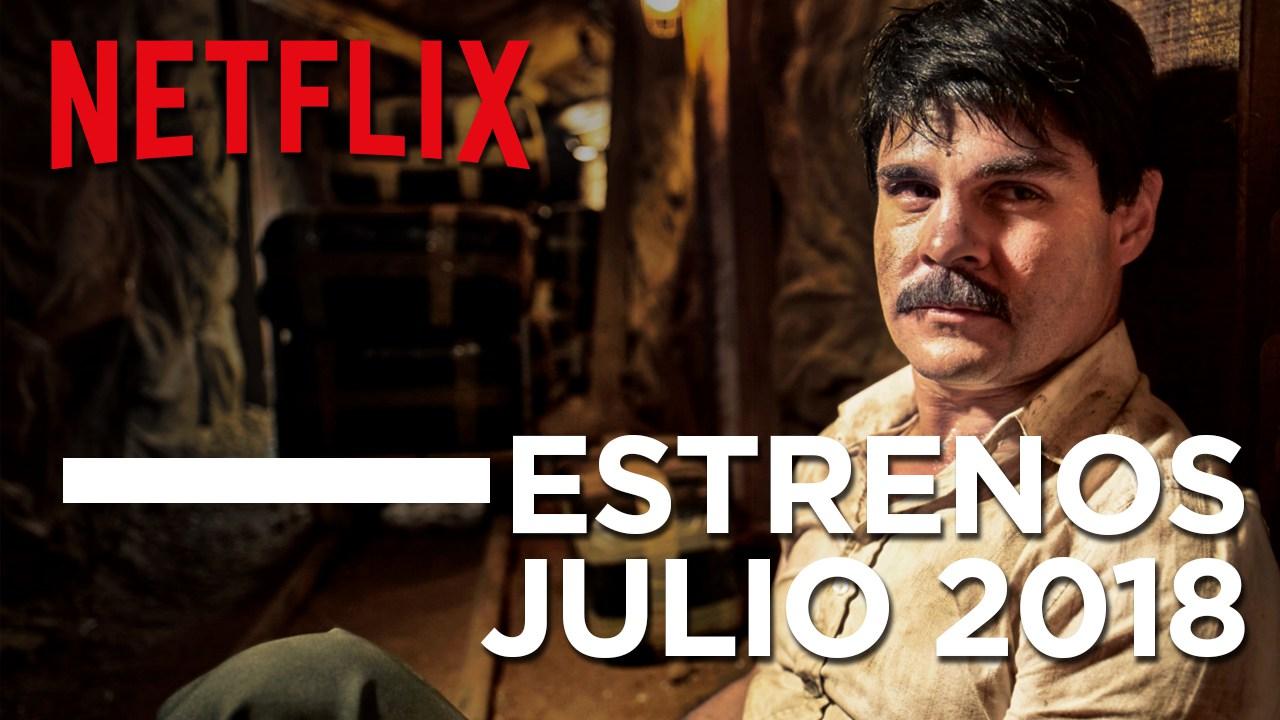 Los estrenos de Netflix para julio 2018