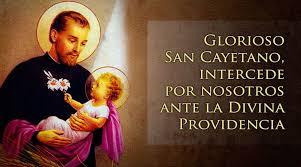 7 DE AGOSTO:         San Cayetano