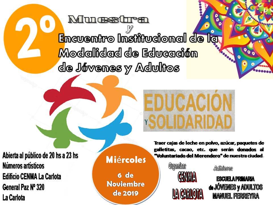 CENMA  La Carlota : Muestra y encuentro institucional de la modalidad de  educación de jóvenes y adultos